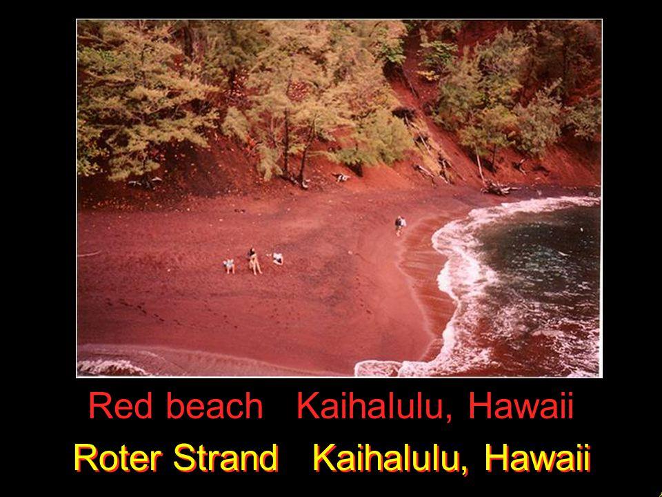 9 Red beach Kaihalulu, Hawaii Roter Strand Kaihalulu, Hawaii Roter Strand Kaihalulu, Hawaii