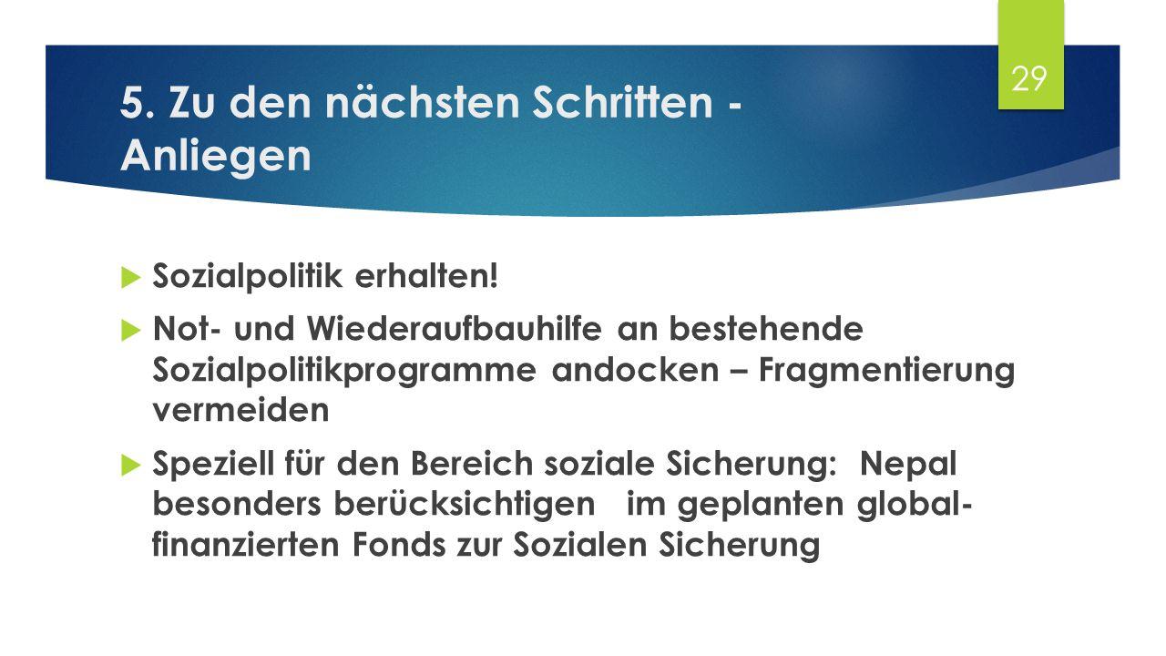 5. Zu den nächsten Schritten - Anliegen  Sozialpolitik erhalten.