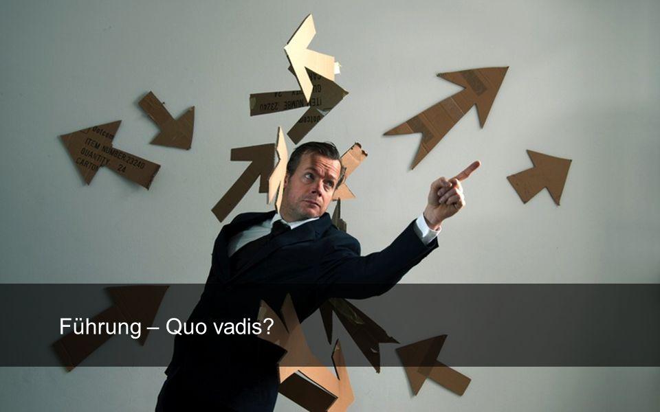 Führung – Quo vadis?