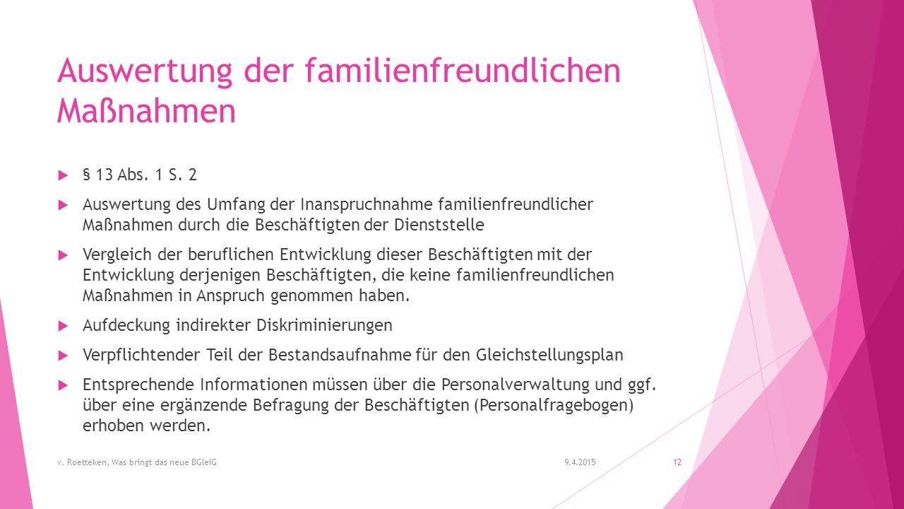 Auswertung der familienfreundlichen Maßnahmen  § 13 Abs.