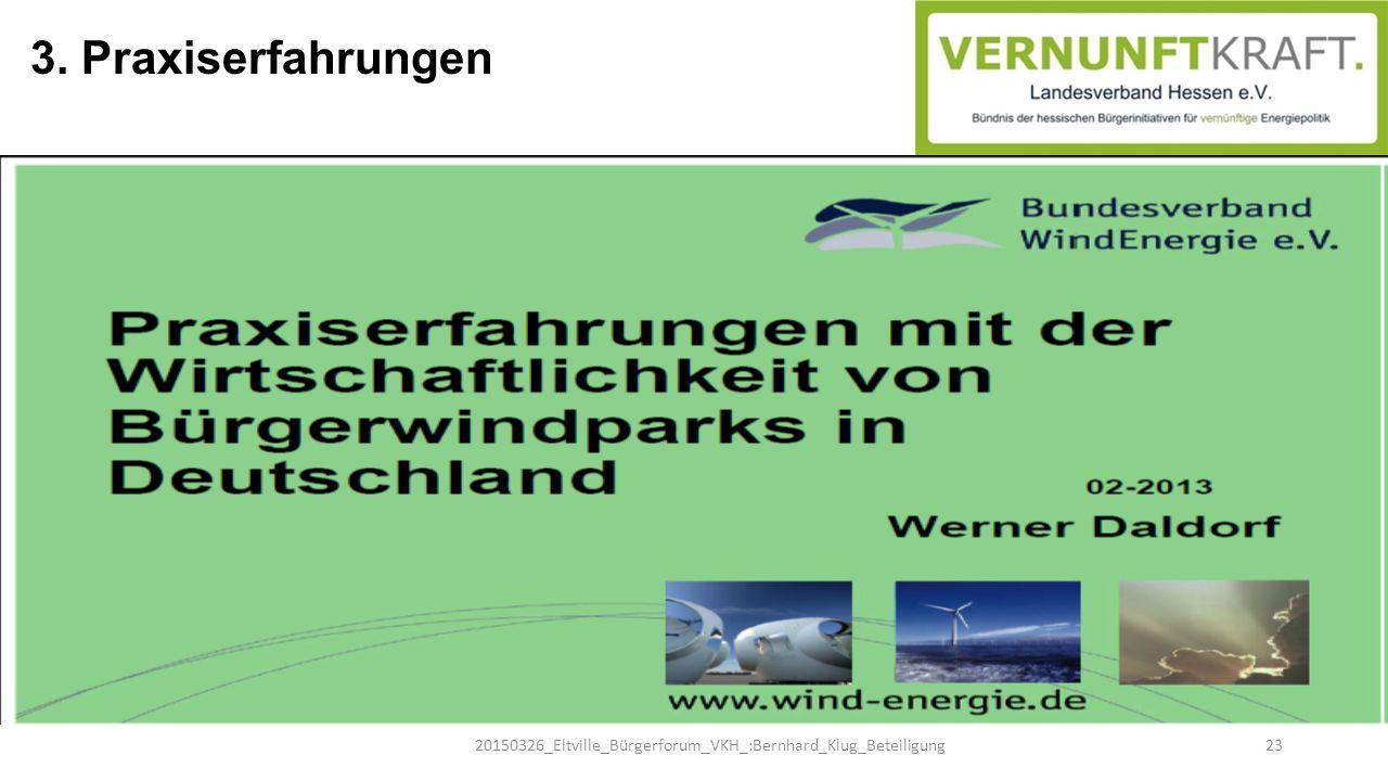 3. Praxiserfahrungen 20150326_Eltville_Bürgerforum_VKH_:Bernhard_Klug_Beteiligung 23