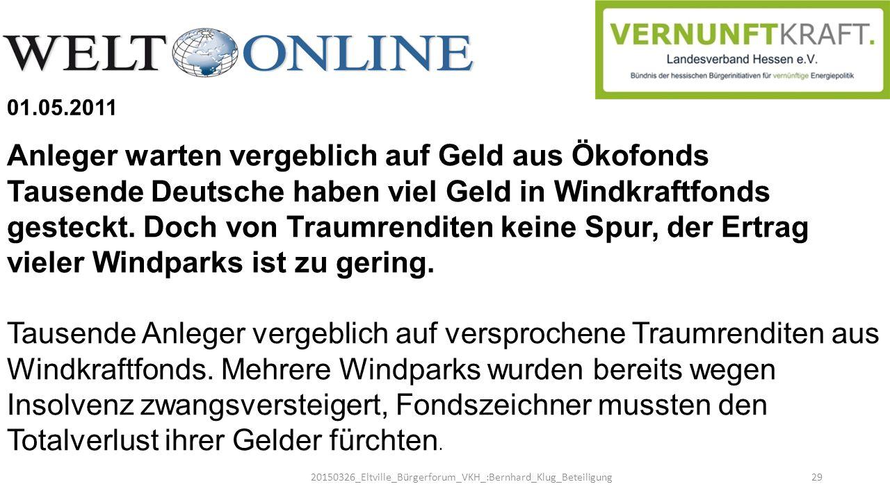 20150326_Eltville_Bürgerforum_VKH_:Bernhard_Klug_Beteiligung29 Anleger warten vergeblich auf Geld aus Ökofonds Tausende Deutsche haben viel Geld in Wi