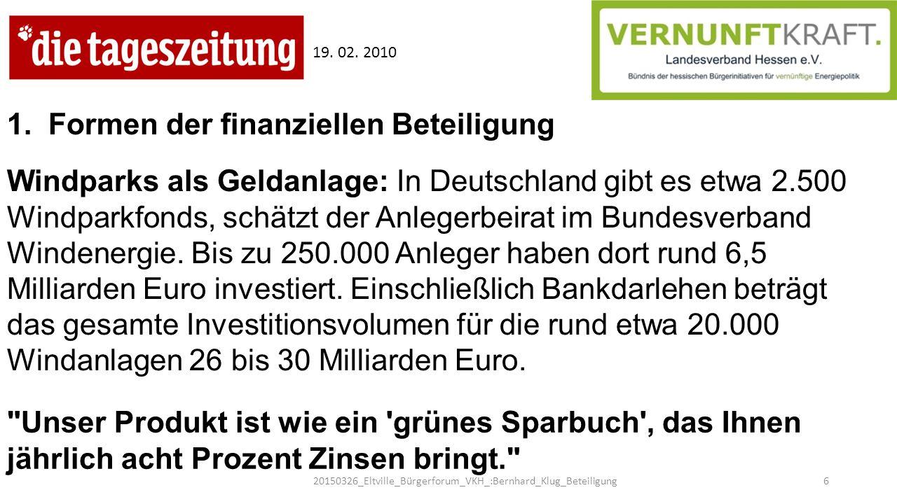 Unser Produkt ist wie ein grünes Sparbuch , das Ihnen jährlich acht Prozent Zinsen bringt. Windparks als Geldanlage: In Deutschland gibt es etwa 2.500 Windparkfonds, schätzt der Anlegerbeirat im Bundesverband Windenergie.