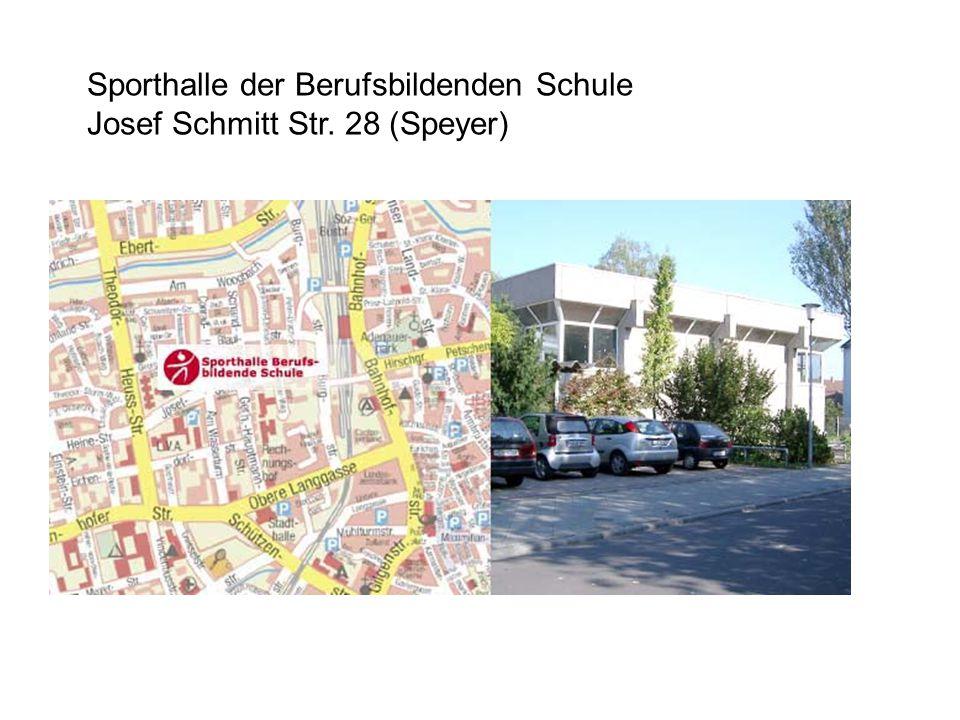 Sporthalle der Berufsbildenden Schule Josef Schmitt Str. 28 (Speyer)