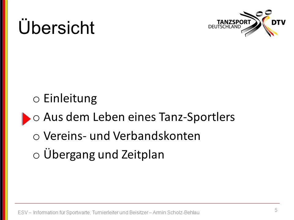 26 ESV – Information für Sportwarte, Turnierleiter und Beisitzer – Armin Scholz-Behlau Zur Zeit werden 11.609 ID-Karten produziert – sie werden ab 5.