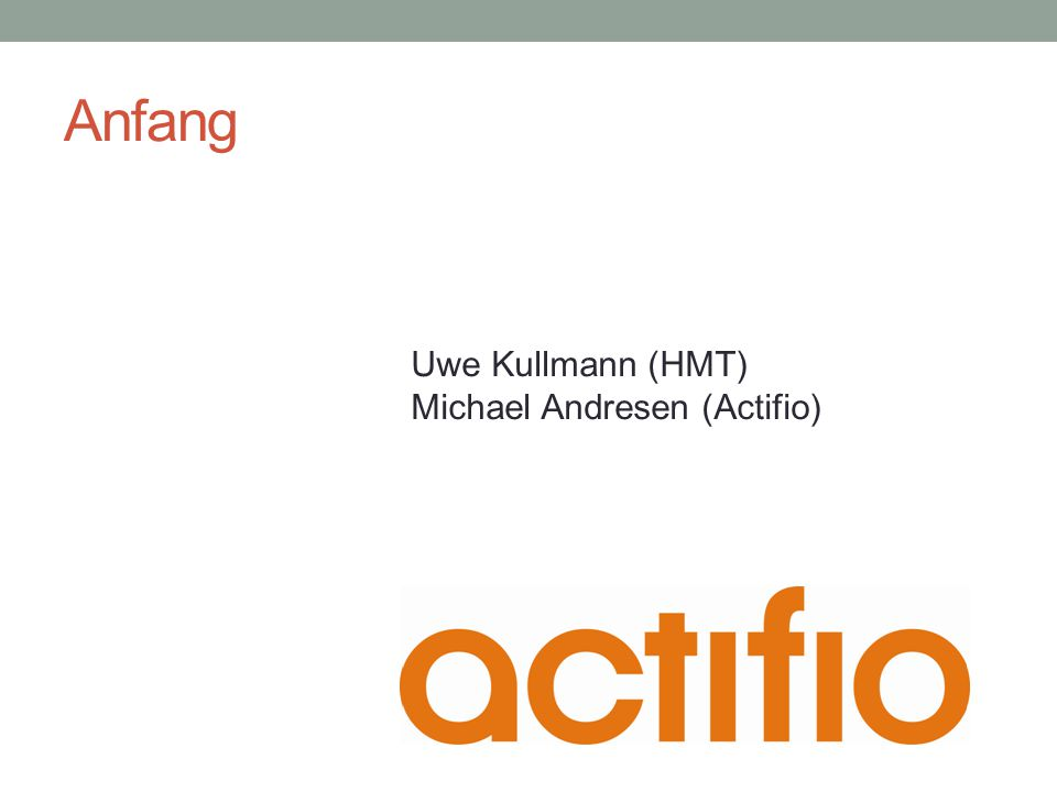 Anfang Uwe Kullmann (HMT) Michael Andresen (Actifio)