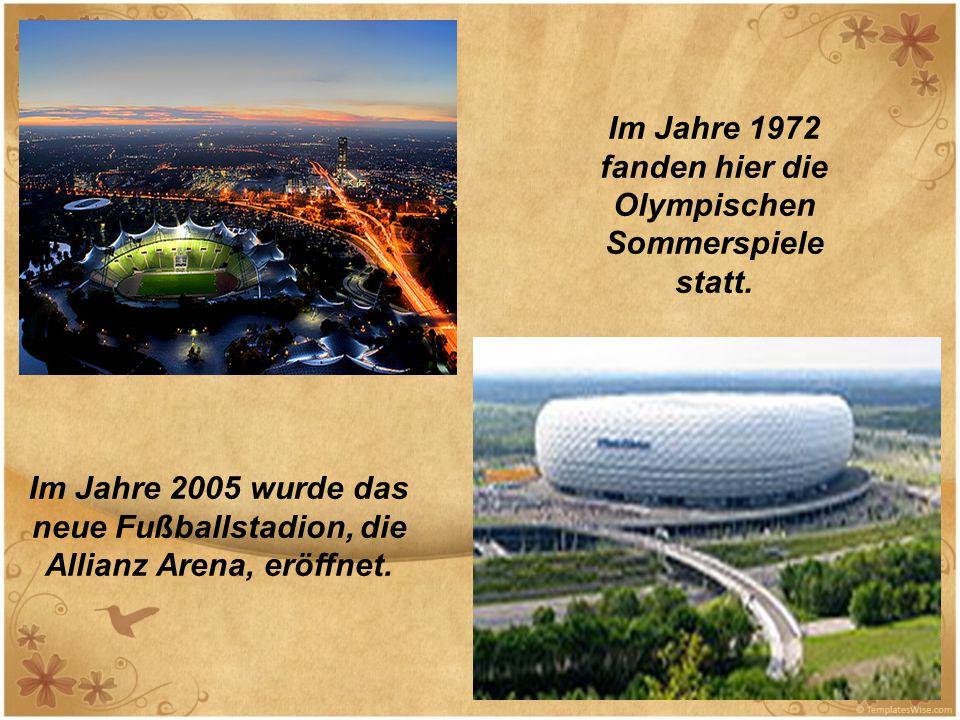 Im Jahre 1972 fanden hier die Olympischen Sommerspiele statt. Im Jahre 2005 wurde das neue Fußballstadion, die Allianz Arena, eröffnet.