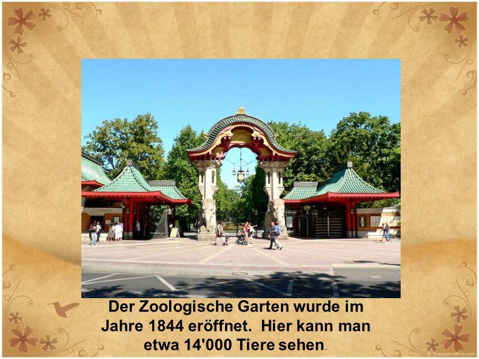 Der Zoologische Garten wurde im Jahre 1844 eröffnet. Hier kann man etwa 14'000 Tiere sehen.