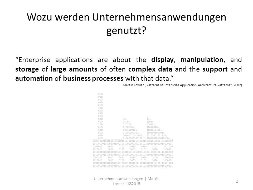 Many Columns are not Used Even Once 55% unused columns per company in average 40% unused columns across all companies 13 Unternehmensanwendungen | Martin Lorenz | SS2015