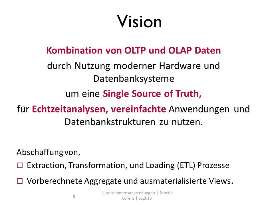 Kombination von OLTP und OLAP Daten durch Nutzung moderner Hardware und Datenbanksysteme um eine Single Source of Truth, für Echtzeitanalysen, vereinfachte Anwendungen und Datenbankstrukturen zu nutzen.