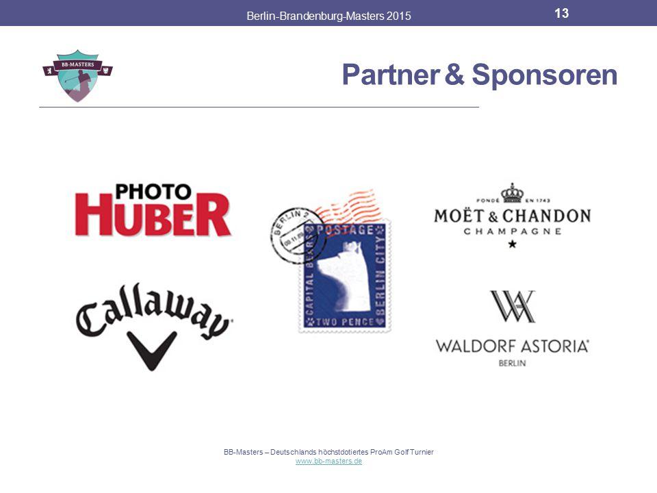Partner & Sponsoren Berlin-Brandenburg-Masters 2015 12 BB-Masters – Deutschlands höchstdotiertes ProAm Golf Turnier www.bb-masters.de
