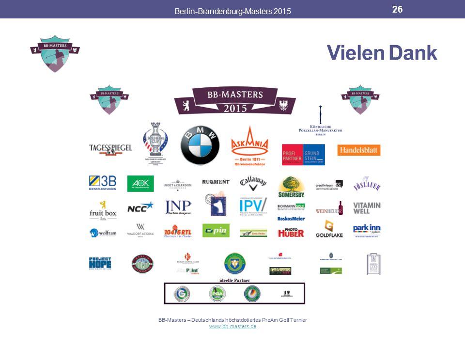 CCA Group Berlin-Brandenburg-Masters 2015 25 Das Must Play der Hauptstadtregion. Für die Umsetzung des Turniers wurde eigens die BB-Masters GmbH gegrü