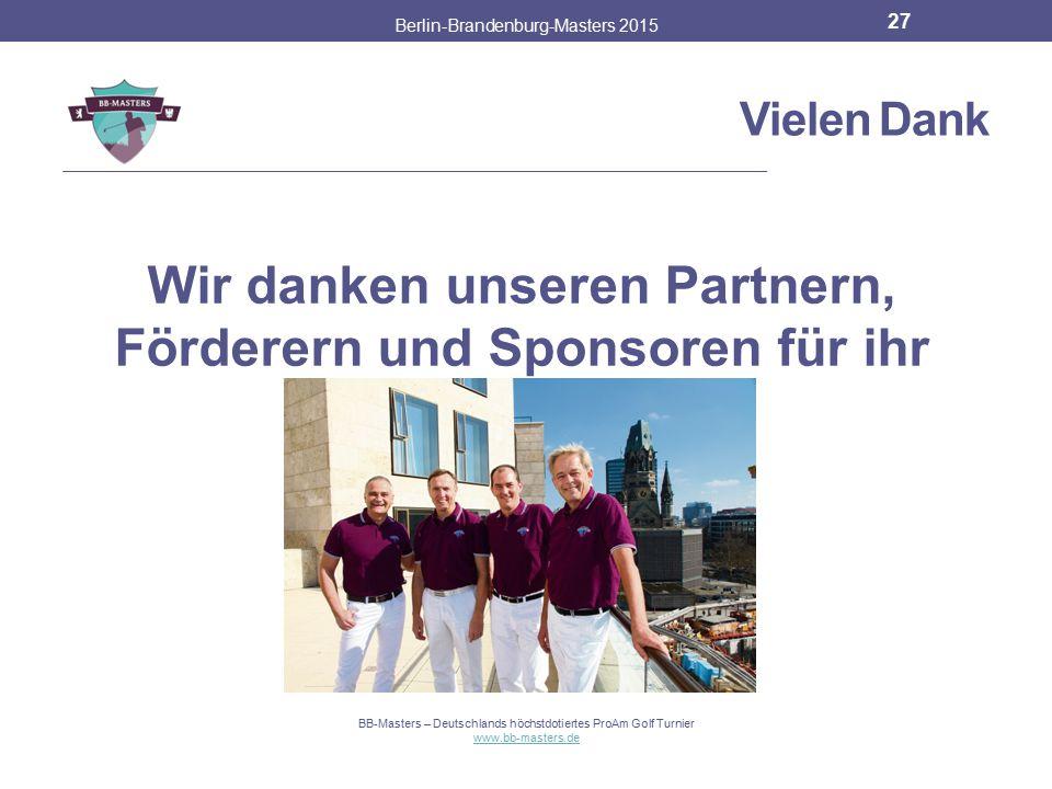 Vielen Dank Berlin-Brandenburg-Masters 2015 26 BB-Masters – Deutschlands höchstdotiertes ProAm Golf Turnier www.bb-masters.de