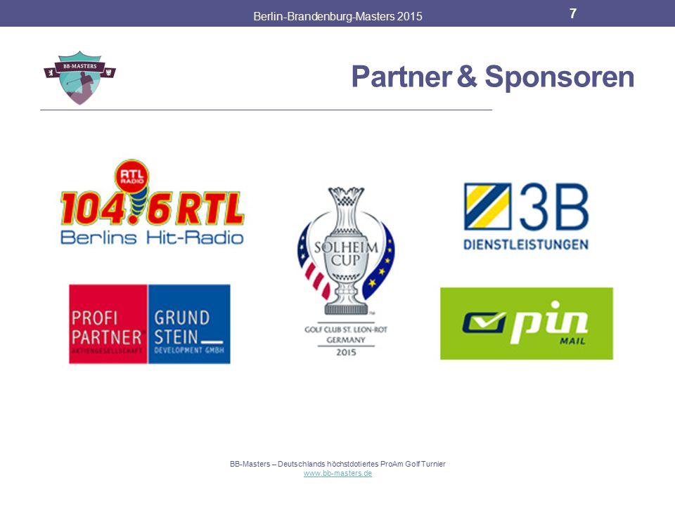 Partner & Sponsoren Berlin-Brandenburg-Masters 2015 6 BB-Masters – Deutschlands höchstdotiertes ProAm Golf Turnier www.bb-masters.de Long Drive Champi