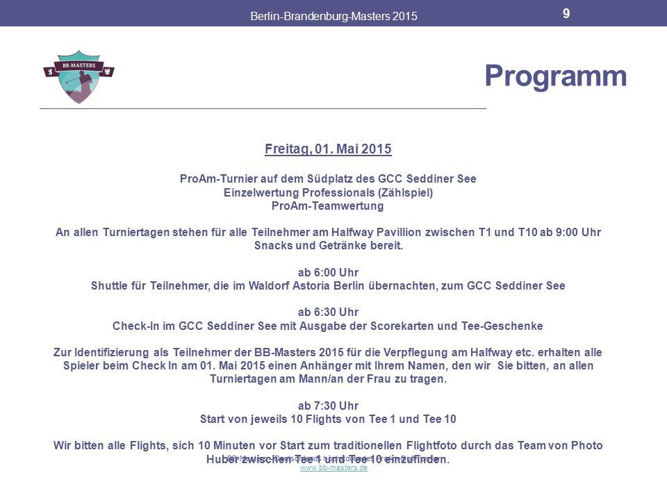 Partner & Sponsoren Berlin-Brandenburg-Masters 2015 8 BB-Masters – Deutschlands höchstdotiertes ProAm Golf Turnier www.bb-masters.de