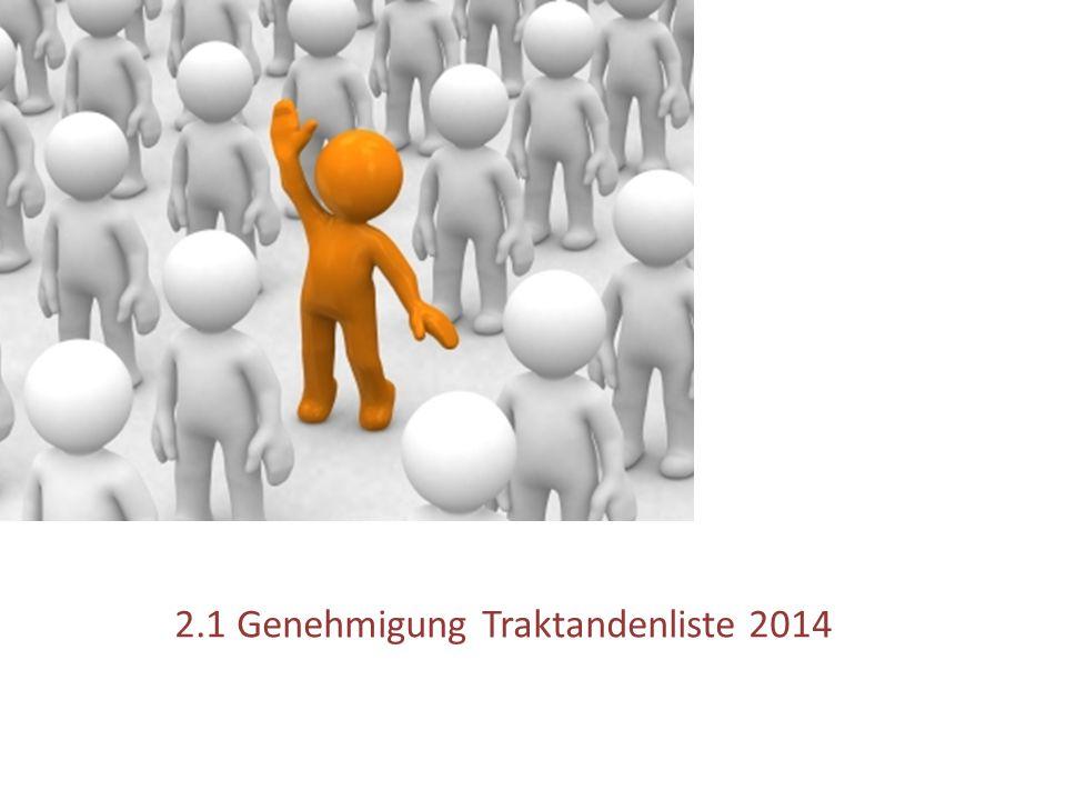 2.1 Genehmigung Traktandenliste 2014