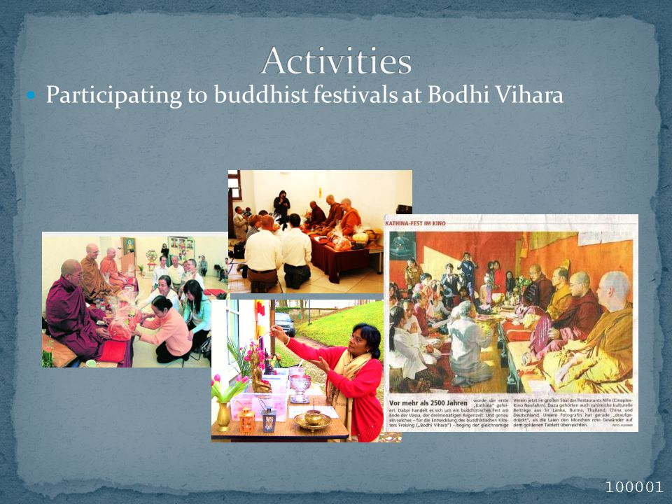 Participating to buddhist festivals at Bodhi Vihara 100001