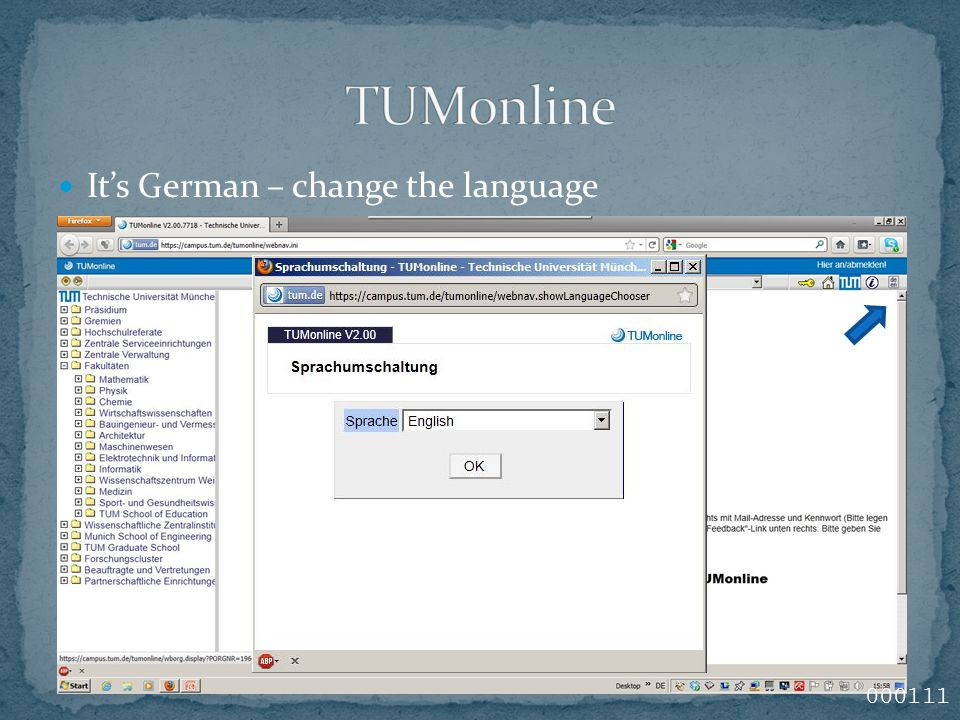 It's German – change the language 000111