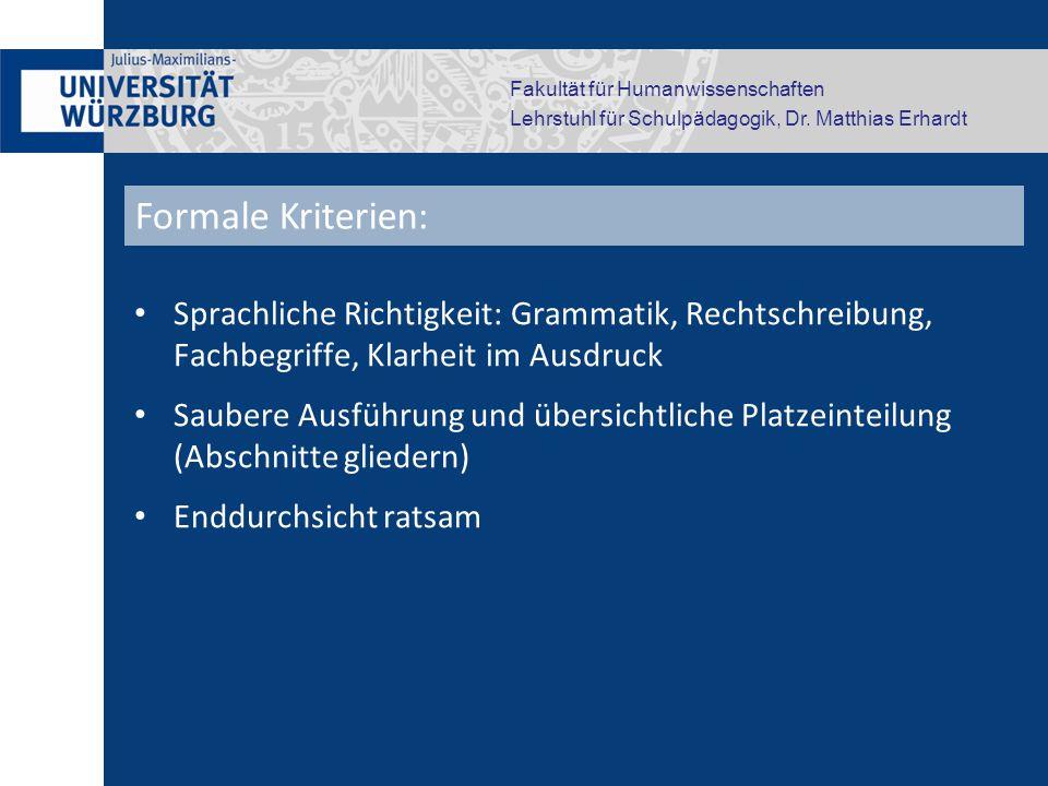 Fakultät für Humanwissenschaften Lehrstuhl für Schulpädagogik, Dr. Matthias Erhardt Sprachliche Richtigkeit: Grammatik, Rechtschreibung, Fachbegriffe,