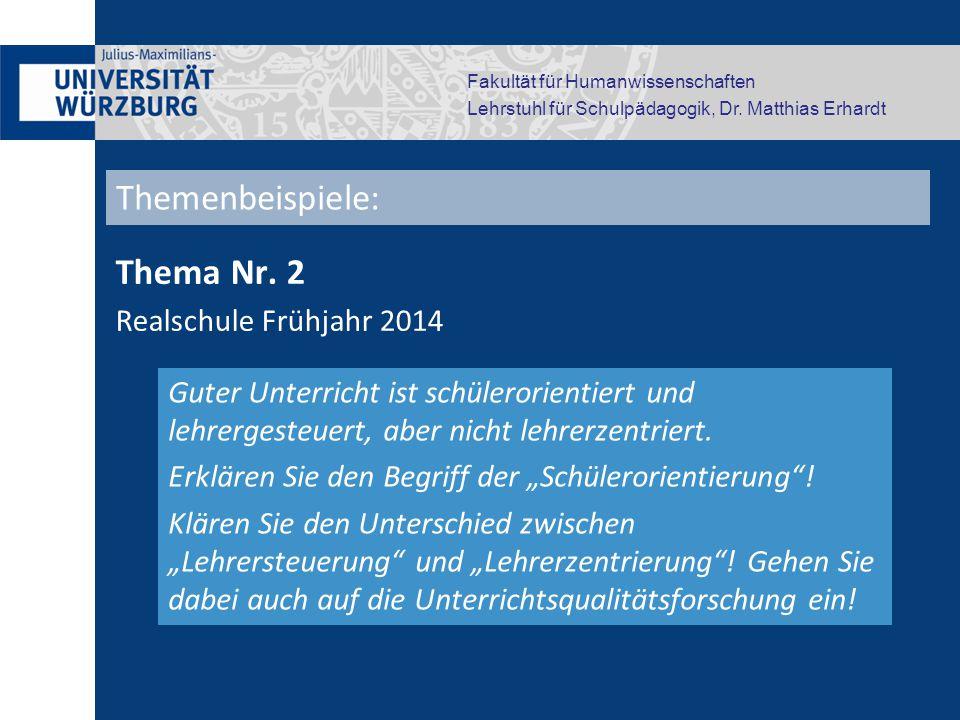 Fakultät für Humanwissenschaften Lehrstuhl für Schulpädagogik, Dr. Matthias Erhardt Thema Nr. 2 Realschule Frühjahr 2014 Guter Unterricht ist schülero