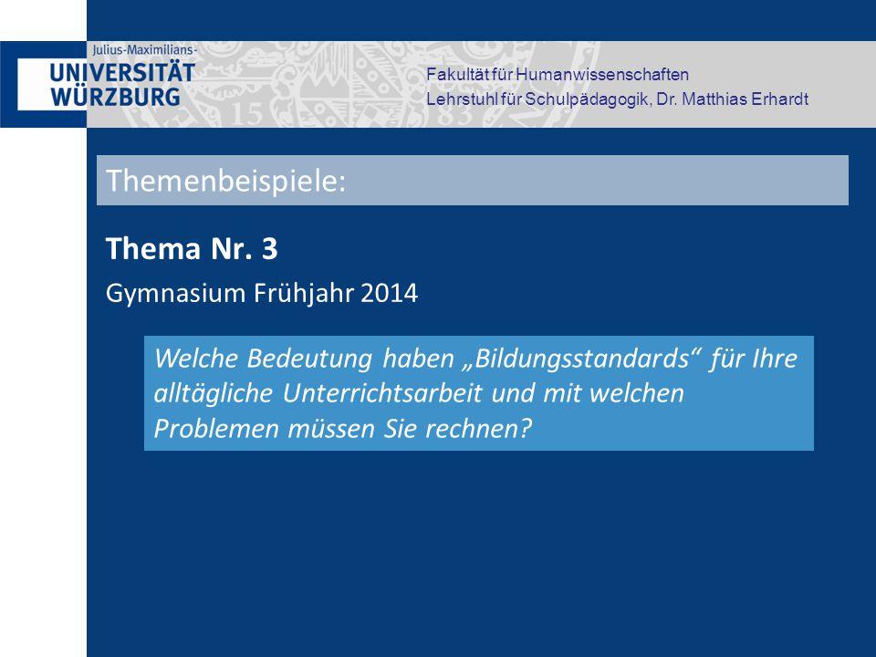 """Fakultät für Humanwissenschaften Lehrstuhl für Schulpädagogik, Dr. Matthias Erhardt Thema Nr. 3 Gymnasium Frühjahr 2014 Welche Bedeutung haben """"Bildun"""