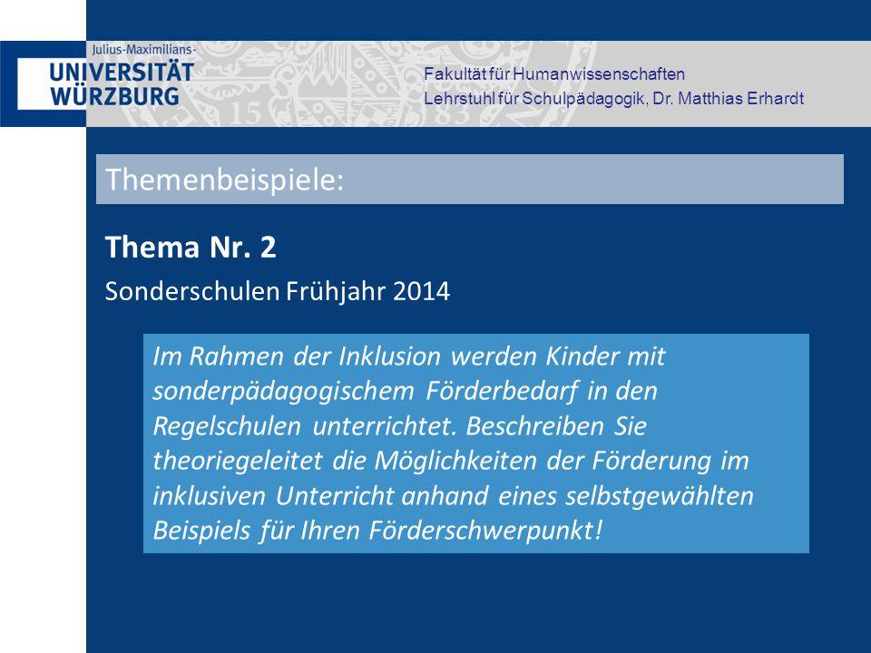 Fakultät für Humanwissenschaften Lehrstuhl für Schulpädagogik, Dr. Matthias Erhardt Thema Nr. 2 Sonderschulen Frühjahr 2014 Im Rahmen der Inklusion we