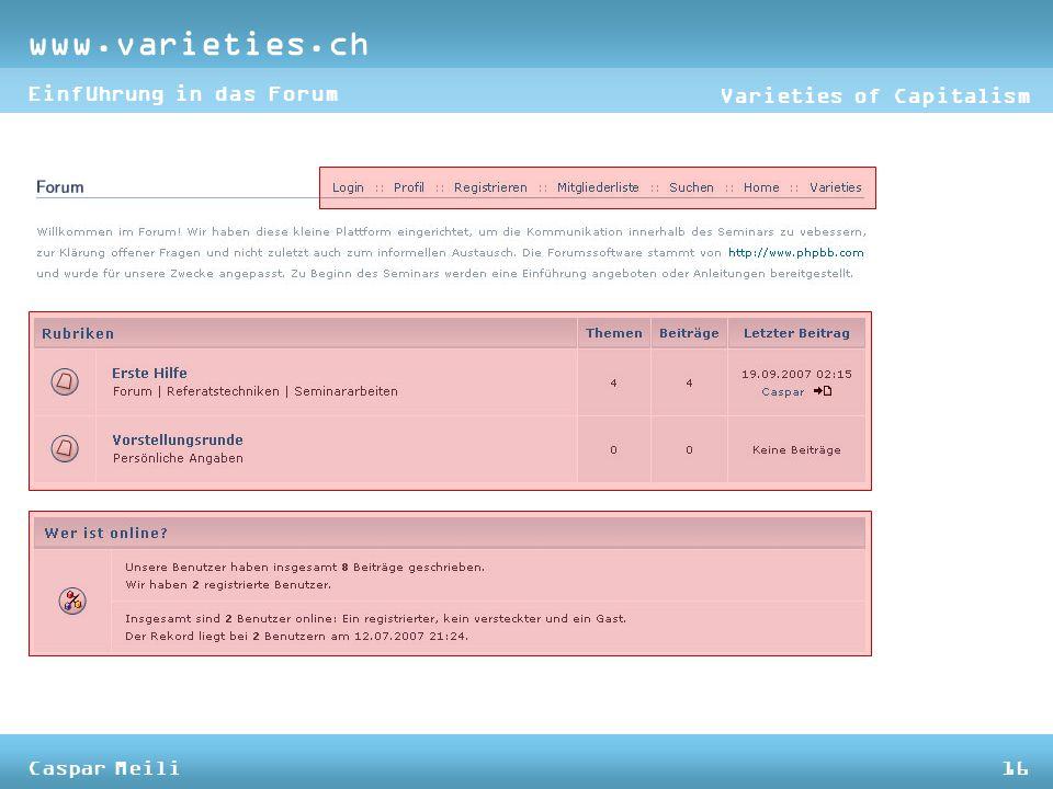 www.varieties.ch Varieties of Capitalism Einführung in das Forum Caspar Meili16