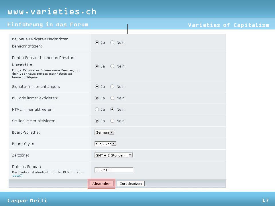 www.varieties.ch Varieties of Capitalism Einführung in das Forum Caspar Meili17