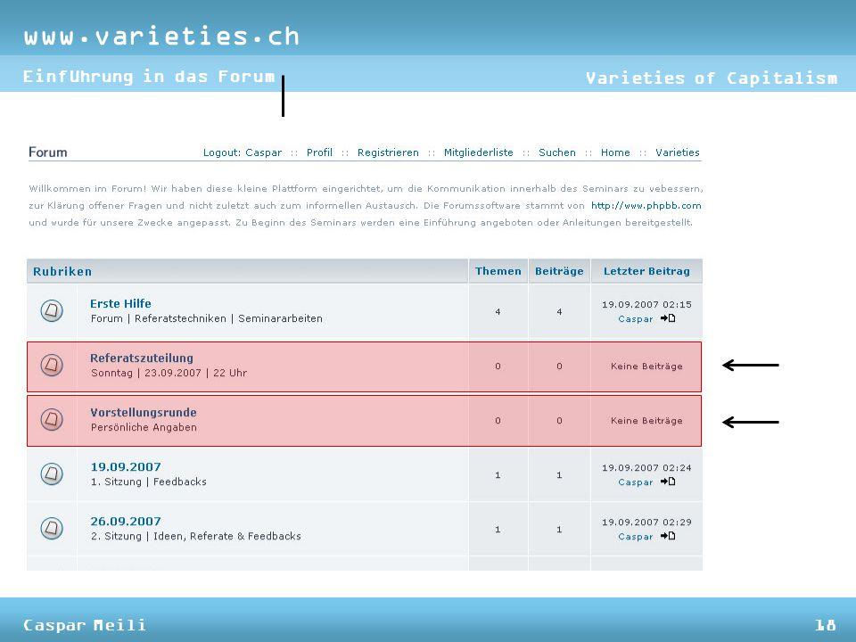 www.varieties.ch Varieties of Capitalism Einführung in das Forum Caspar Meili18