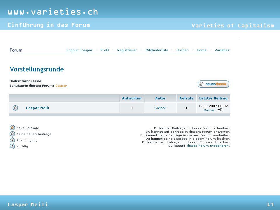www.varieties.ch Varieties of Capitalism Einführung in das Forum Caspar Meili19