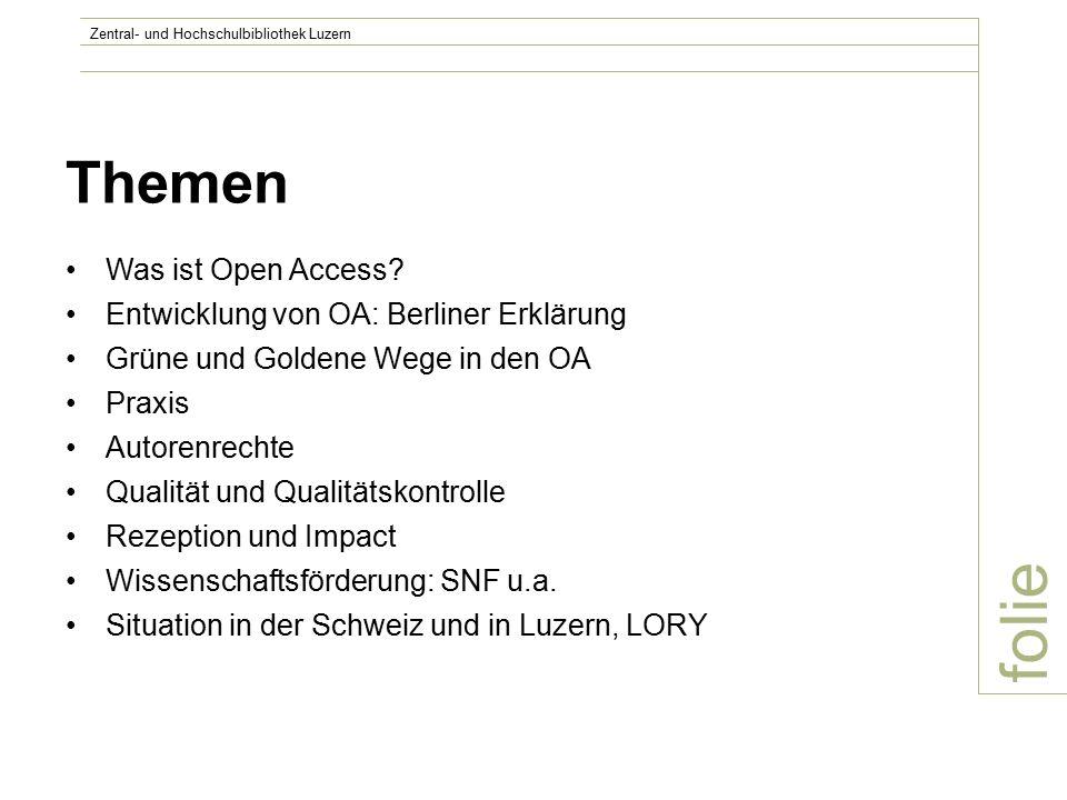 folie Zentral- und Hochschulbibliothek Luzern Themen Was ist Open Access.
