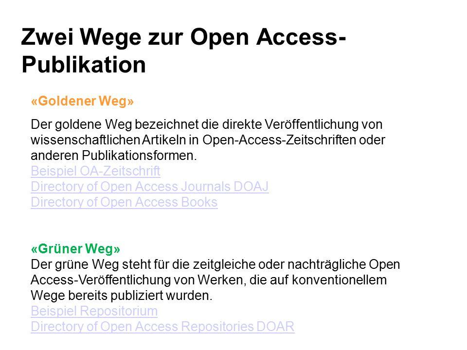 Zwei Wege zur Open Access- Publikation «Goldener Weg» Der goldene Weg bezeichnet die direkte Veröffentlichung von wissenschaftlichen Artikeln in Open-Access-Zeitschriften oder anderen Publikationsformen.