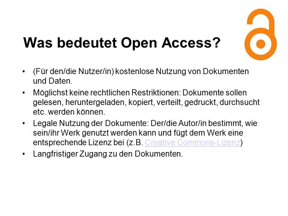 Was bedeutet Open Access. (Für den/die Nutzer/in) kostenlose Nutzung von Dokumenten und Daten.