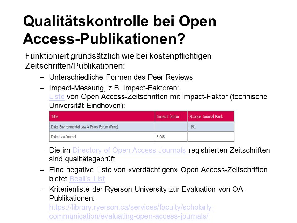 Qualitätskontrolle bei Open Access-Publikationen.