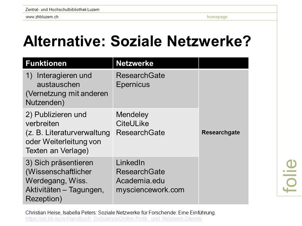 Alternative: Soziale Netzwerke.