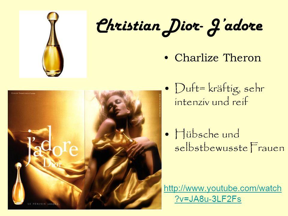 Christian Dior- J'adore Charlize Theron Duft= kräftig, sehr intenziv und reif Hübsche und selbstbewusste Frauen http://www.youtube.com/watch ?v=JA8u-3
