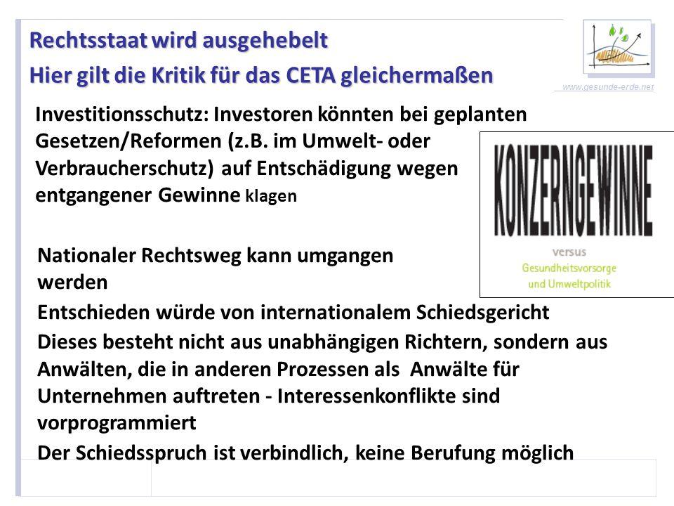 www.gesunde-erde.net Auswirkungen im Agrarbereich Die EU-Gesetzgebung unterscheidet sich von der in den USA Insbesondere gibt es Bereiche, in denen die EU-Erzeuger und Verarbeiter strengeren Auflagen unterliegen als in den USA (Biotechnologie, Chemie, Umwelt und Tierschutz).