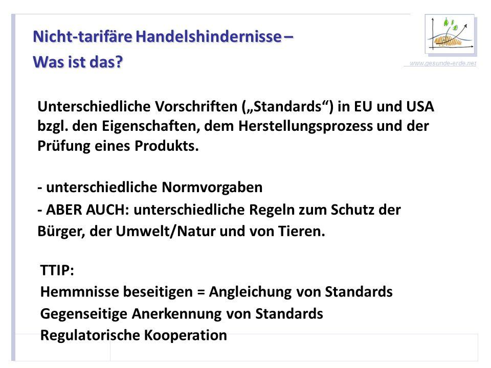 www.gesunde-erde.net Hinter verschlossenen Türen – für die Meisten… Intransparenter Prozess: Dokumente und Agenda geheim, selbst Europaabgeordnete haben kaum Zugang ABER: Privilegierter Zugang für Industrieverbände!