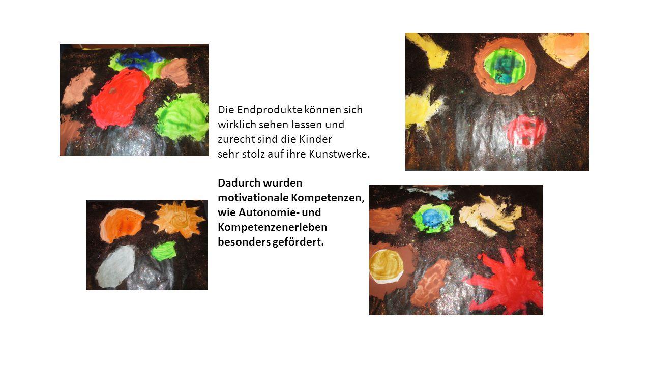 Die Endprodukte können sich wirklich sehen lassen und zurecht sind die Kinder sehr stolz auf ihre Kunstwerke.