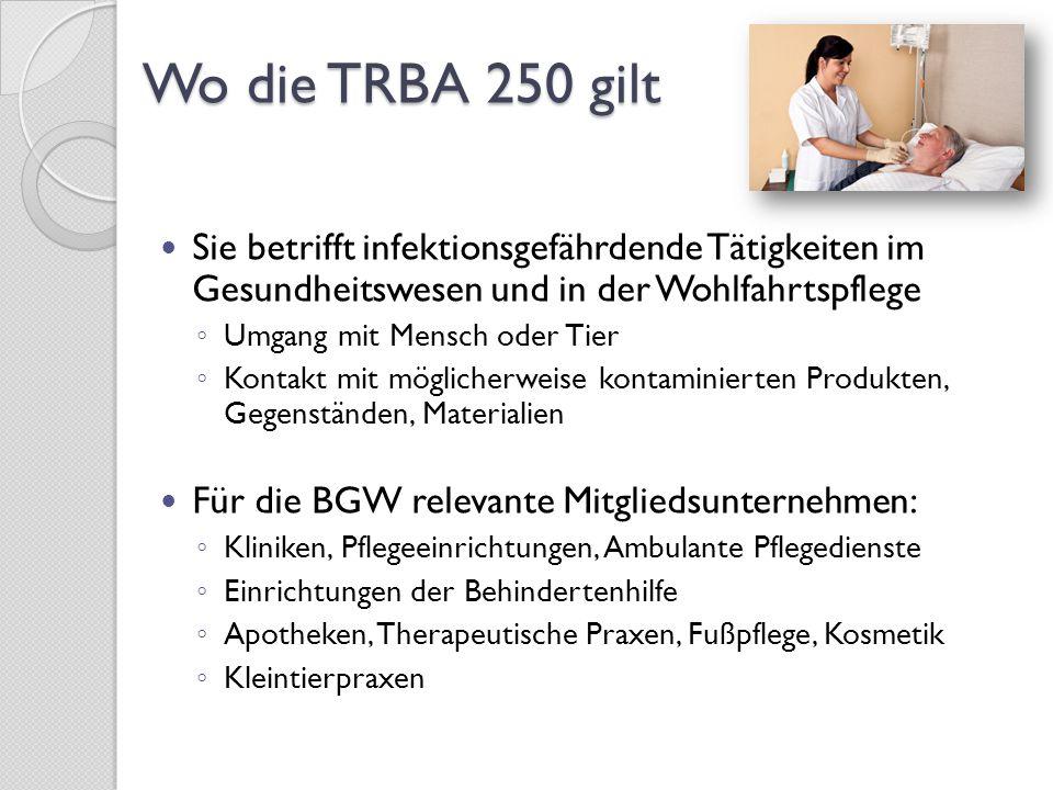 Was ist neu Aktualisierung der BioStoffV Sommer 2013 ◦ Z.