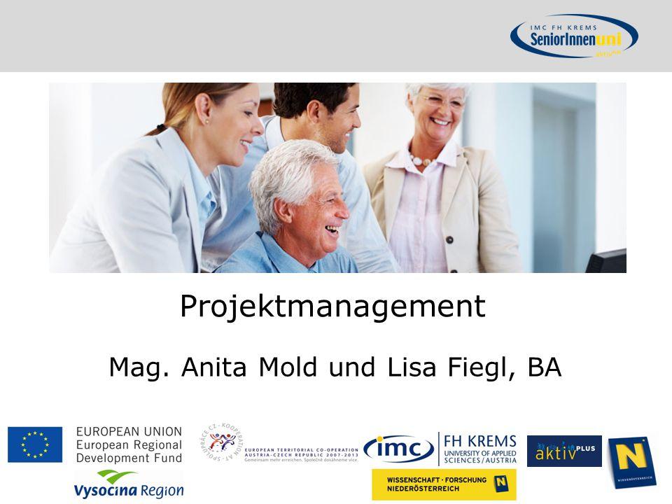 Projektmanagement Mag. Anita Mold und Lisa Fiegl, BA
