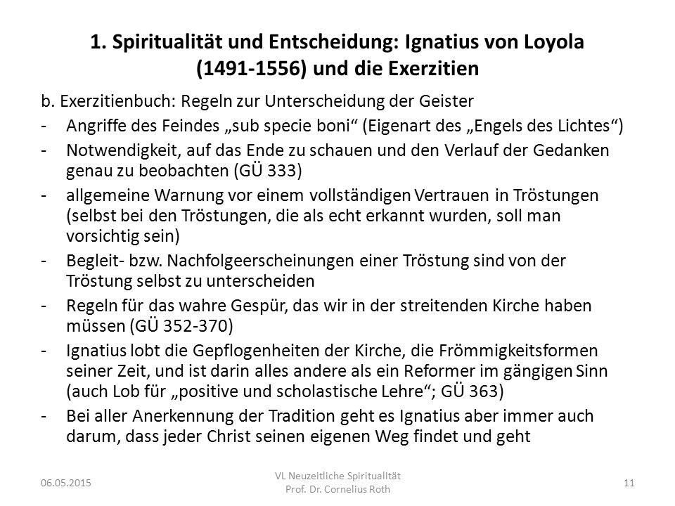 1. Spiritualität und Entscheidung: Ignatius von Loyola (1491-1556) und die Exerzitien b. Exerzitienbuch: Regeln zur Unterscheidung der Geister -Angrif