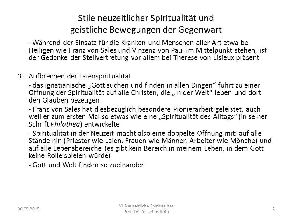 """Spiritualität und Alltag: Franz von Sales (1567-1622) -1602 Bischofsweihe in Thorens -Als Bischof um Seelsorge und die Ausbildung des Klerus bemüht (""""Wenige, aber gute Priester waren sein Ideal) -Firmungs- und Visitationsreisen, Bemühungen um Predigt und Katechese -Werke: """"Philothea und """"Theotimus ; dazu umfangreiche Briefkorrespondenz -mit der hl."""