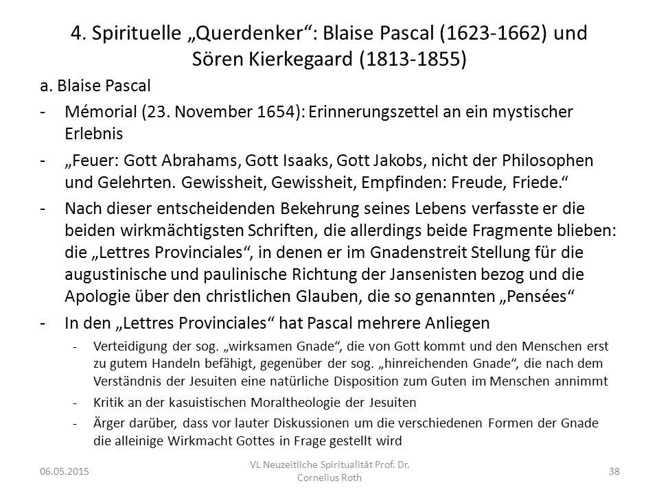 """4. Spirituelle """"Querdenker"""": Blaise Pascal (1623-1662) und Sören Kierkegaard (1813-1855) a. Blaise Pascal -Mémorial (23. November 1654): Erinnerungsze"""