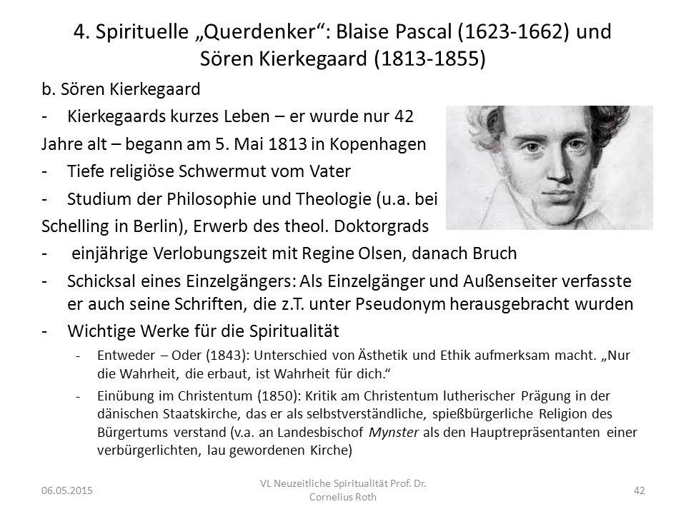 """4. Spirituelle """"Querdenker"""": Blaise Pascal (1623-1662) und Sören Kierkegaard (1813-1855) b. Sören Kierkegaard -Kierkegaards kurzes Leben – er wurde nu"""