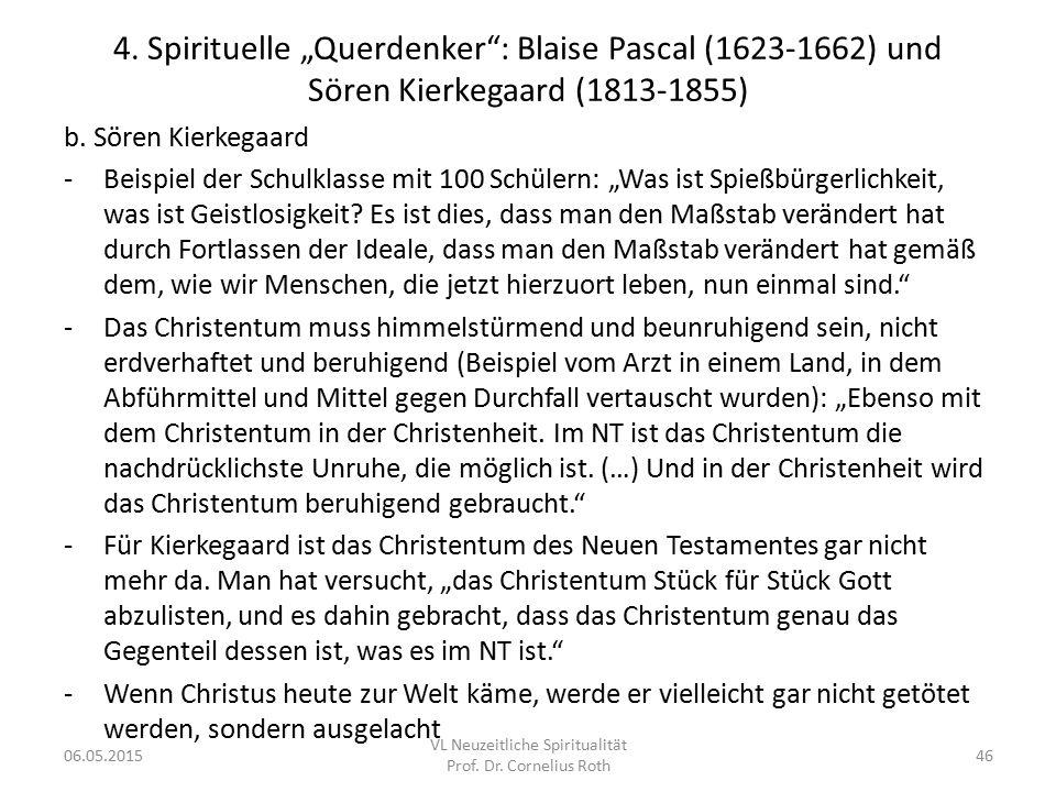 """4. Spirituelle """"Querdenker"""": Blaise Pascal (1623-1662) und Sören Kierkegaard (1813-1855) b. Sören Kierkegaard -Beispiel der Schulklasse mit 100 Schüle"""
