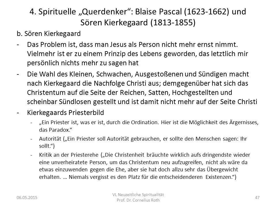 """4. Spirituelle """"Querdenker"""": Blaise Pascal (1623-1662) und Sören Kierkegaard (1813-1855) b. Sören Kierkegaard -Das Problem ist, dass man Jesus als Per"""