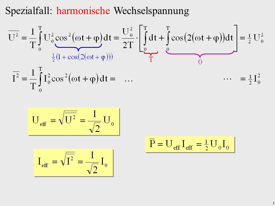 3 Spezialfall: harmonische Wechselspannung