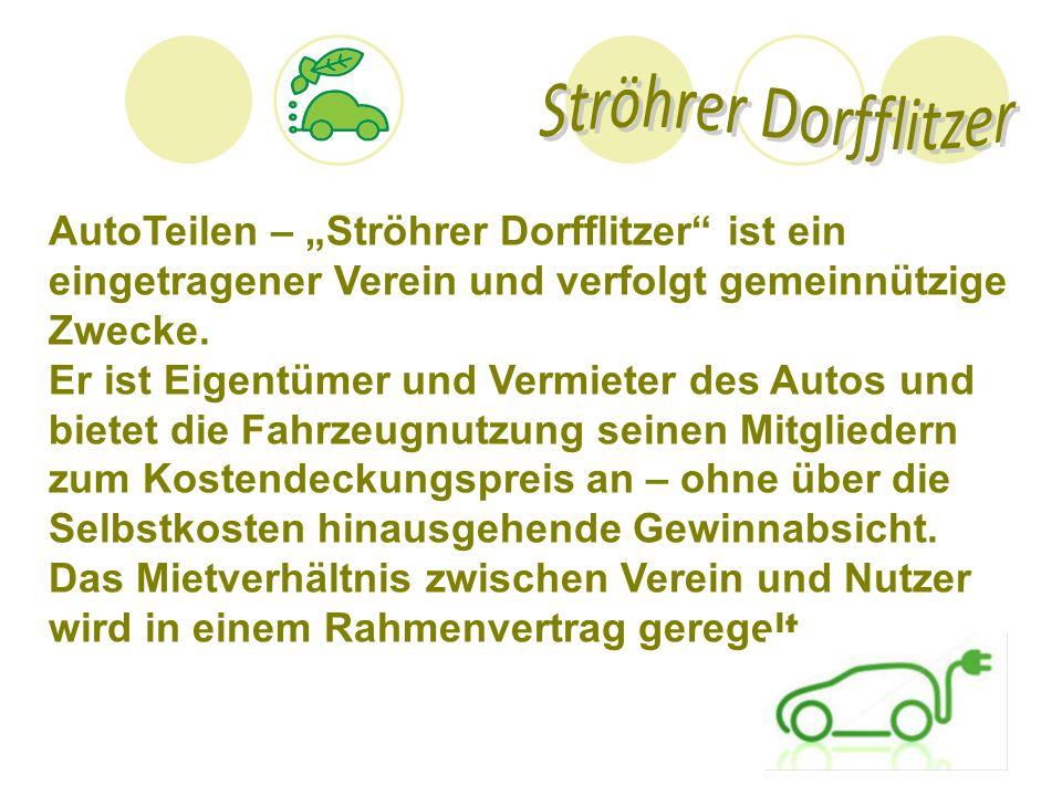 """AutoTeilen – """"Ströhrer Dorfflitzer"""" ist ein eingetragener Verein und verfolgt gemeinnützige Zwecke. Er ist Eigentümer und Vermieter des Autos und biet"""