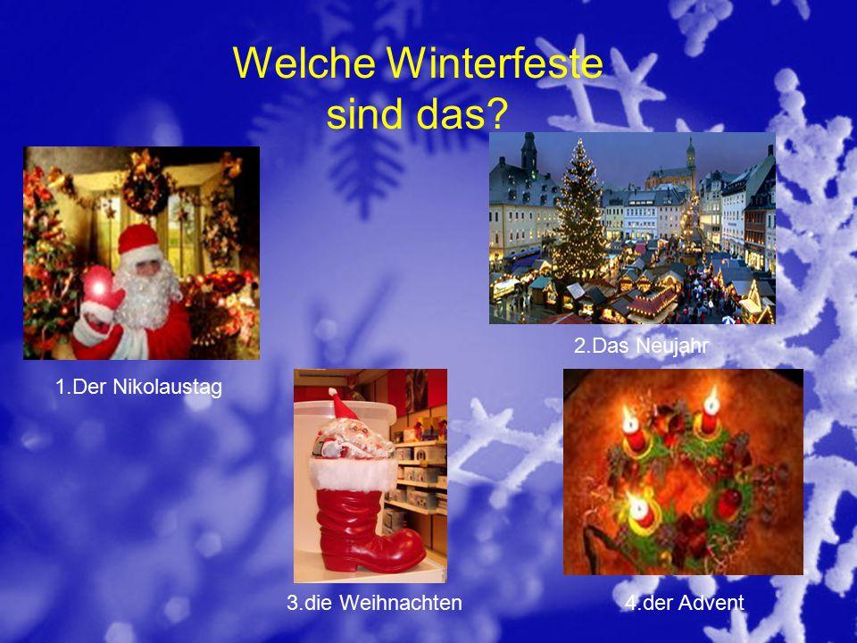 Bildet einen Dialog zum Thema Der Winter oder Winterfest Deutschland .